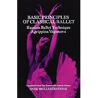 Basic Principles of Classical Ballet: Russian Ballet Technique