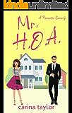 Mr. H.O.A.: A Fake Marriage Romantic Comedy (Fake It Book 1)
