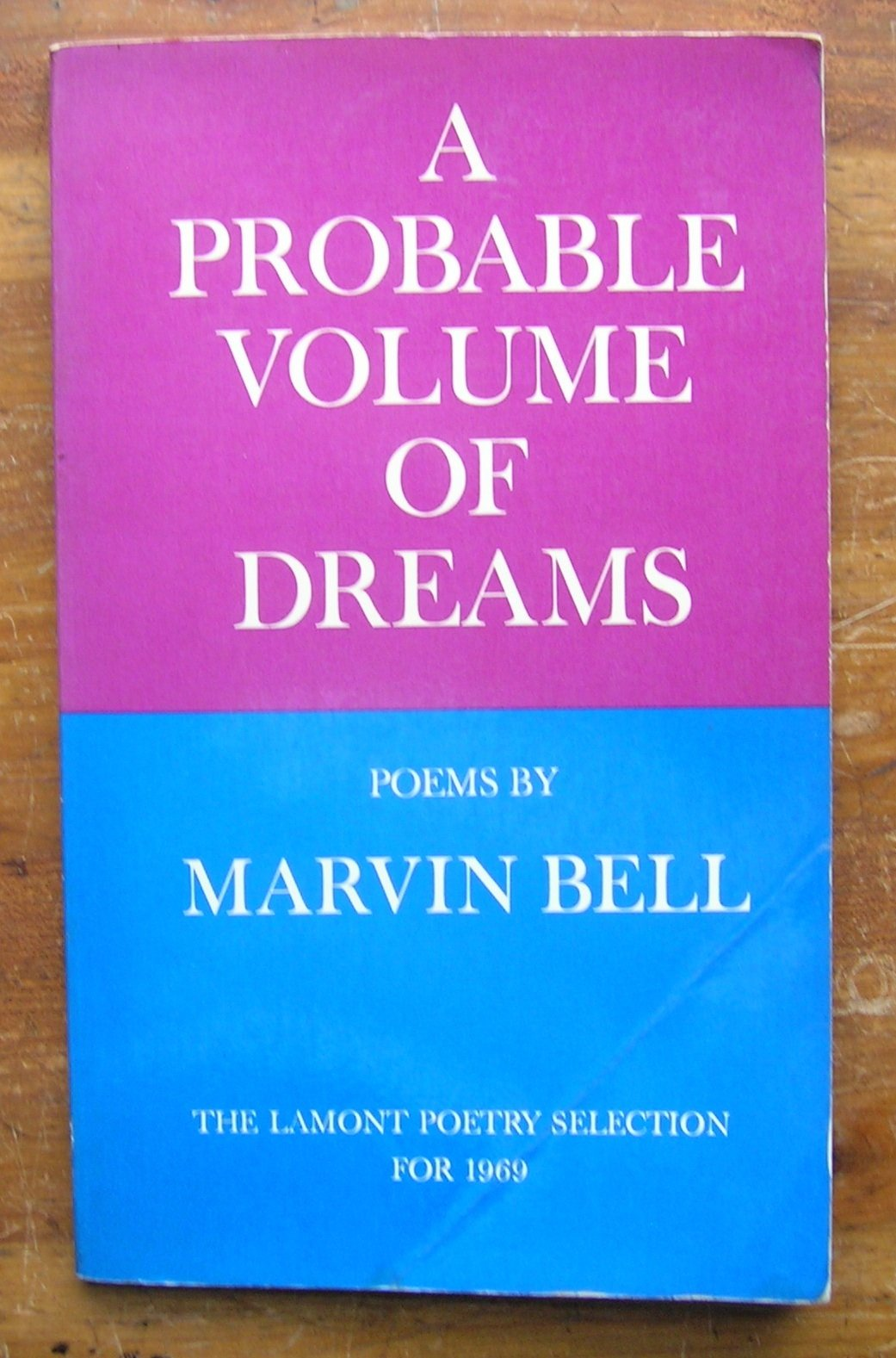 A Probable Volume of Dreams, Bell, Marvin