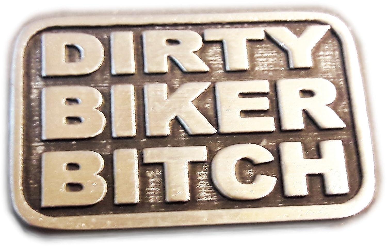 Dirty Biker Bitch Pewter Pin Badge Brooch FREE UK POST Biker Pin Badge Fun Saying Motorcycle