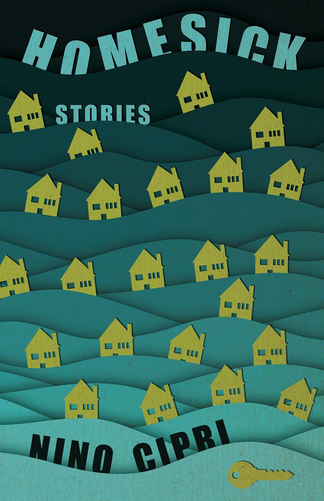 Homesick: Stories: Cipri, Nino: 9781945814952: Amazon.com: Books