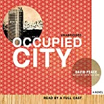 Occupied City | David Peace