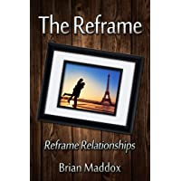 The Reframe: Reframe Relationships