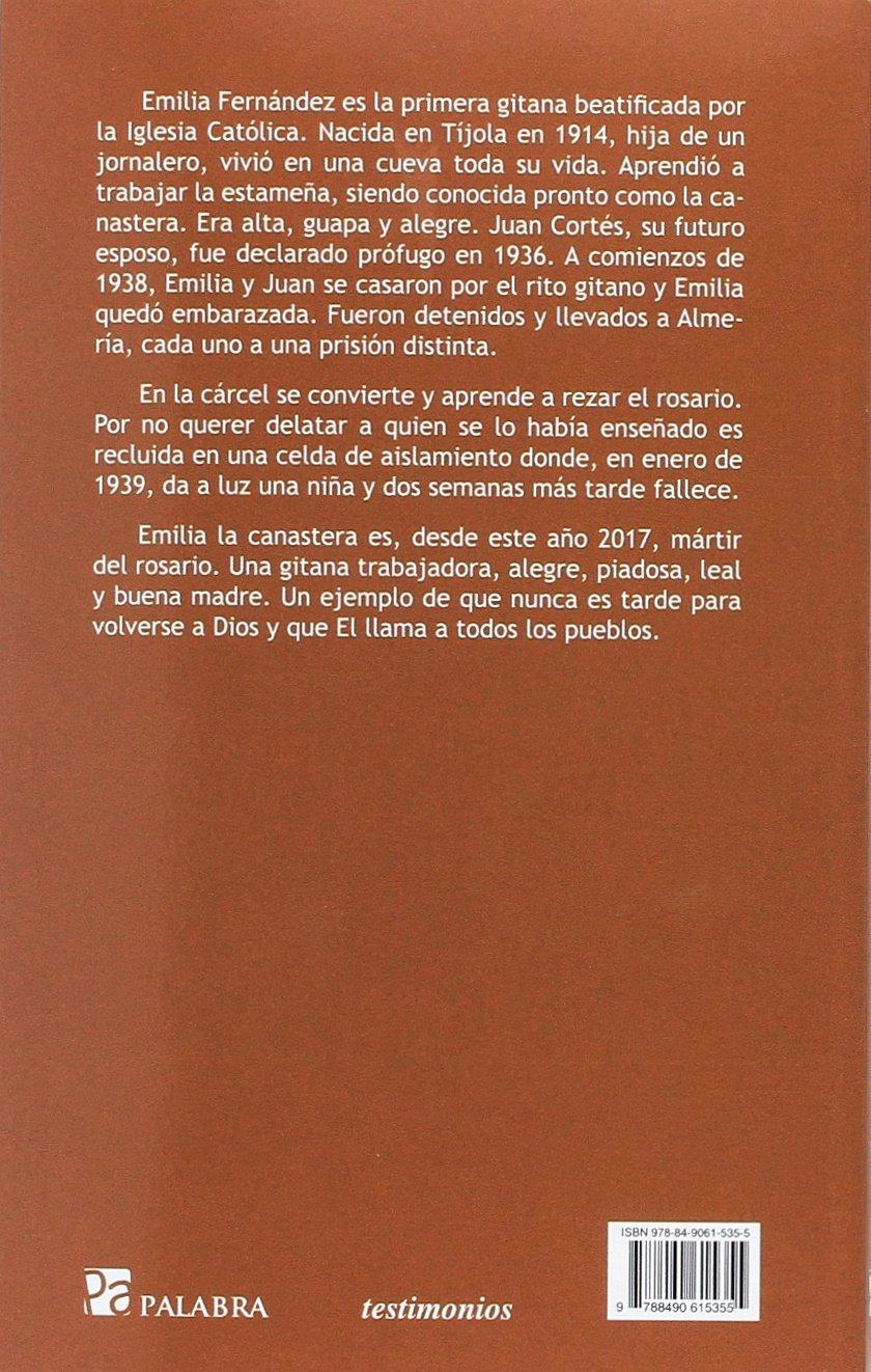 Emilia «La canastera», mártir del Rosario Testimonios: Amazon.es: Martín Ibarra Benlloch: Libros