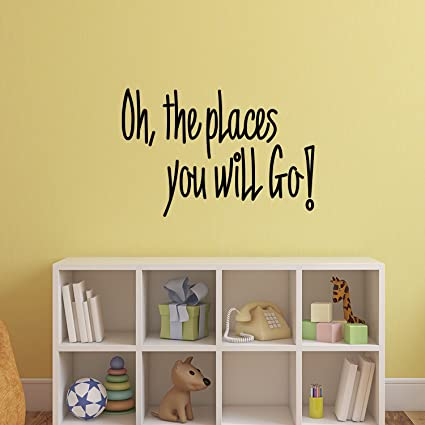 Oh The Places You Will Go Dr Seuss Quotes Vinyl Wall Art Stickers 20 X 30 Kids Room Wall Decor Cute Vinyl Sticker Decals Boys Girls
