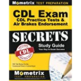 CDL Exam Secrets - CDL Practice Tests & Air Brakes Endorsement Study Guide: CDL Test Review for the Commercial Driver's Licen