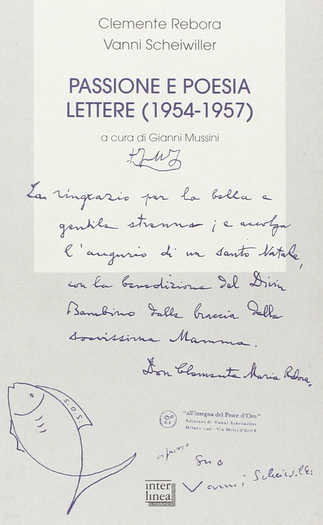 Poesie Di Natalecom.Passione E Poesia Lettere 1954 1657 Amazon Co Uk
