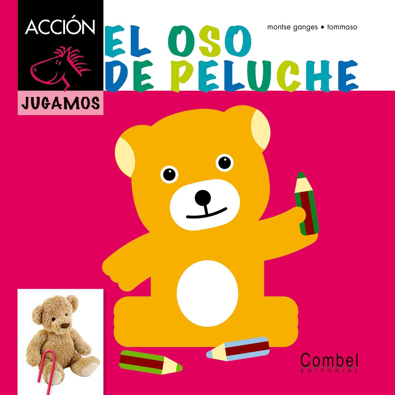 El oso de peluche (Caballo alado ACCIÓN) (Spanish Edition): Montse Ganges, Tommaso: 9788498257397: Amazon.com: Books