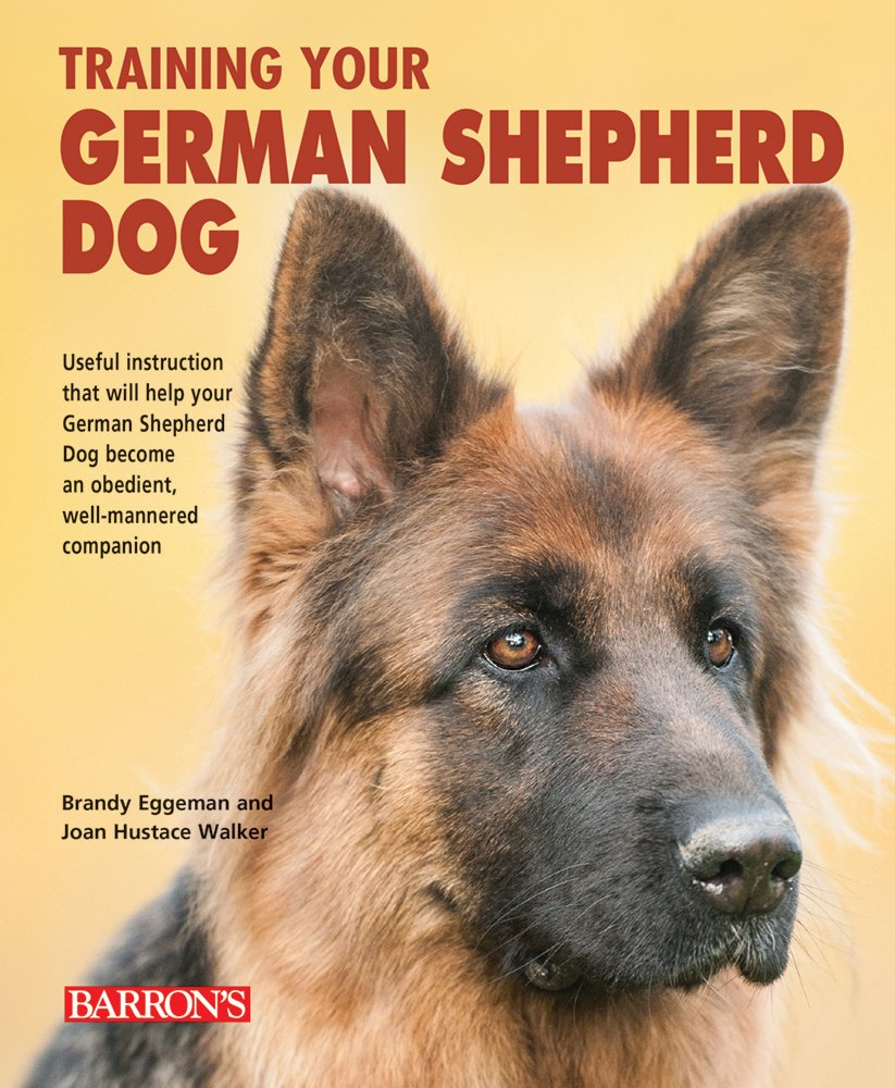 Training Your German Shepherd Dog (Training Your Dog Series) by B.E.S. Publishing