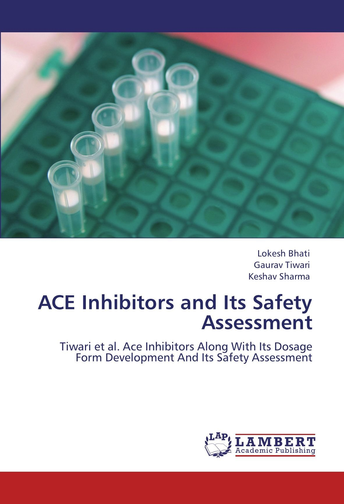 ACE Inhibitors and Its Safety Assessment: Tiwari et al. Ace Inhibitors Along With Its Dosage Form Development And Its Safety Assessment pdf