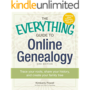 The Everything Guide to Online Genealogy: Trace Your Roots, Share Your History, and Create Your Family Tree (Everything…