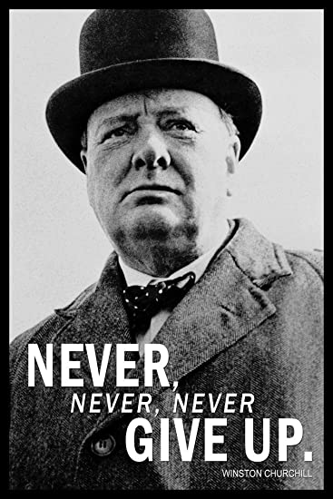 Image result for winston churchill never never never give up