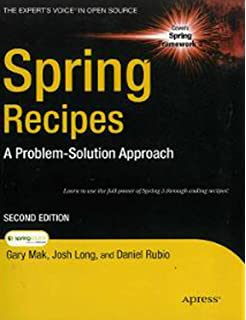 Spring Recipes A Problem Solution Approach