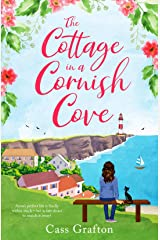 The Cottage in a Cornish Cove: A heart-warming, feel-good romance (A Polkerran Village Tale Book 1) Kindle Edition