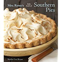 Mrs Rowe's Little Book Of Southern Pies