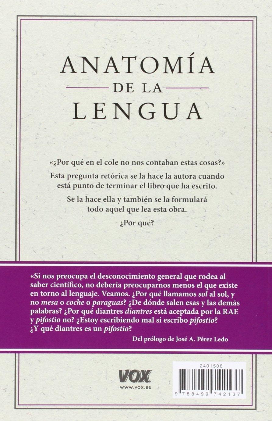 Anatom�a de la lengua: Elena;Basterrechea Molina, Eduardo Álvarez Mellado: 9788499742137: Amazon.com: Books