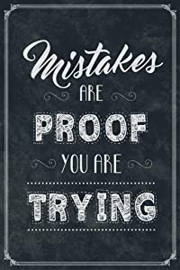 Mistakes are Proof You are Trying Classroom Cool Wall Decor Art Print Poster 24x36