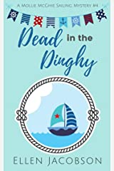 Dead in the Dinghy (A Mollie McGhie Cozy Sailing Mystery Book 4) Kindle Edition