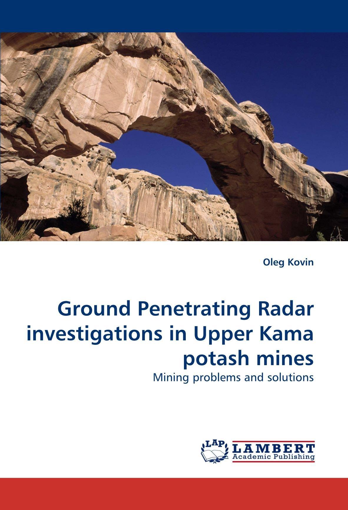 Ground Penetrating Radar investigations in Upper Kama potash