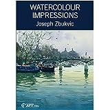 Watercolour Impressions - Joseph Zbukvic