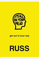 IT'S ALL IN YOUR HEAD Hardcover