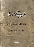 Le Voynich: Fac-similé du manuscrit (reproduction intégrale haute définition)