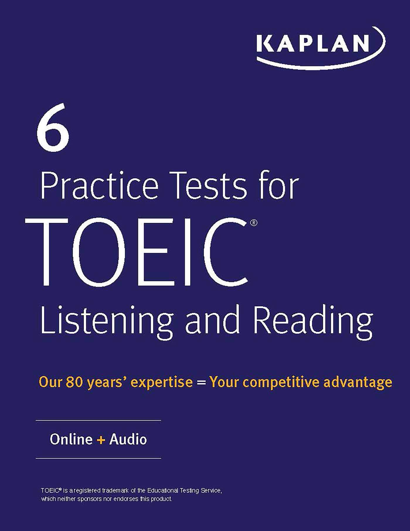 6 Practice Tests For TOEIC Listening And Reading  Online + Audio  Kaplan Test Prep