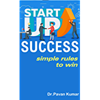 StartUp Success: simple rules to win (SS2 Book 1) (English Edition)