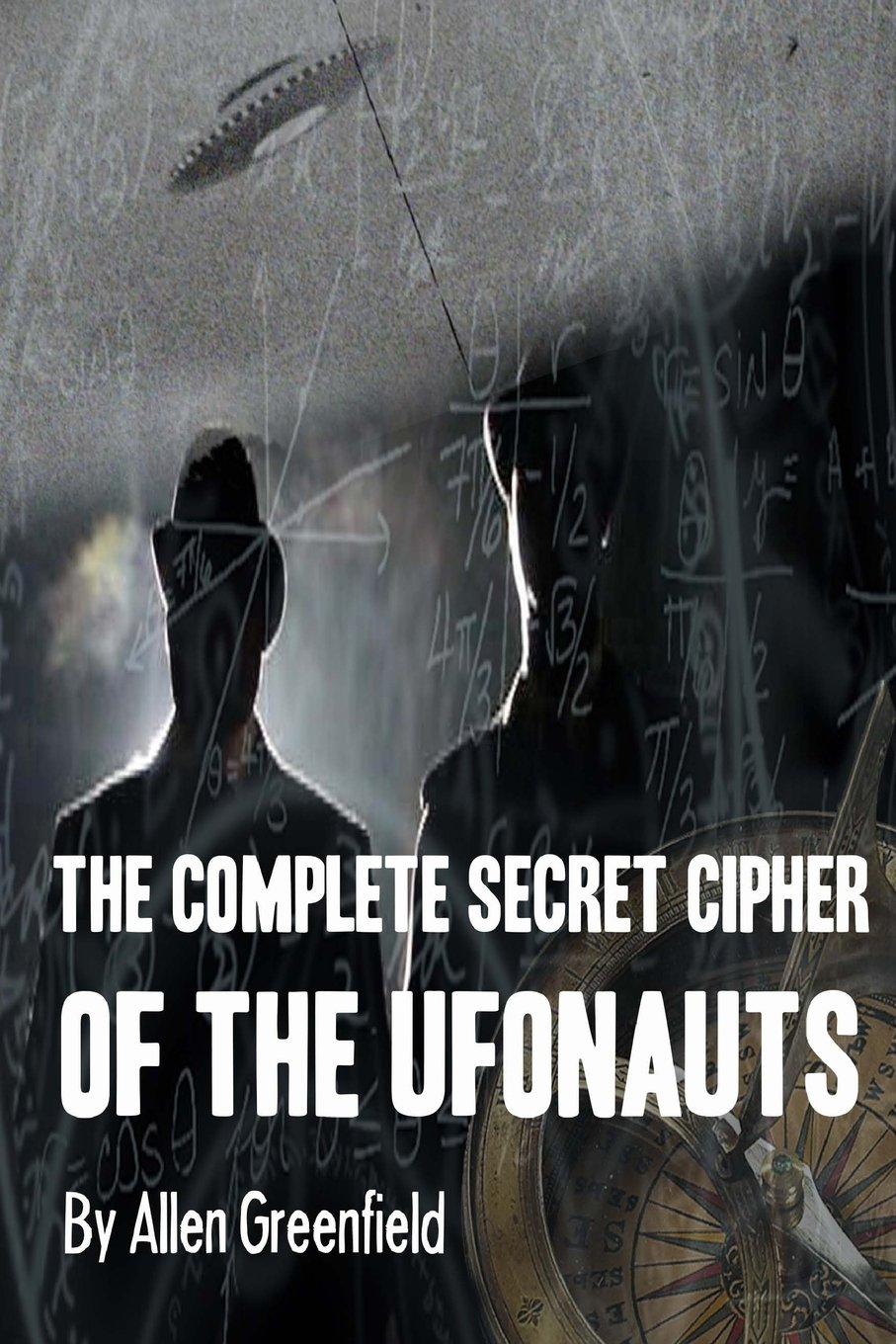 The Complete Secret Cypher of the Ufonauts