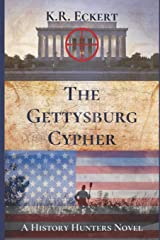 The Gettysburg Cypher: A Novel (The History Hunters) Paperback