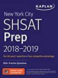 New York City SHSAT Prep 2018-2019: 900+ Practice Questions (Kaplan Test Prep)