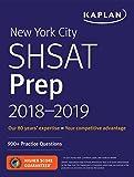 New York City SHSAT Prep 2018-2019: 900+ Practice Questions (Kaplan Test Prep)
