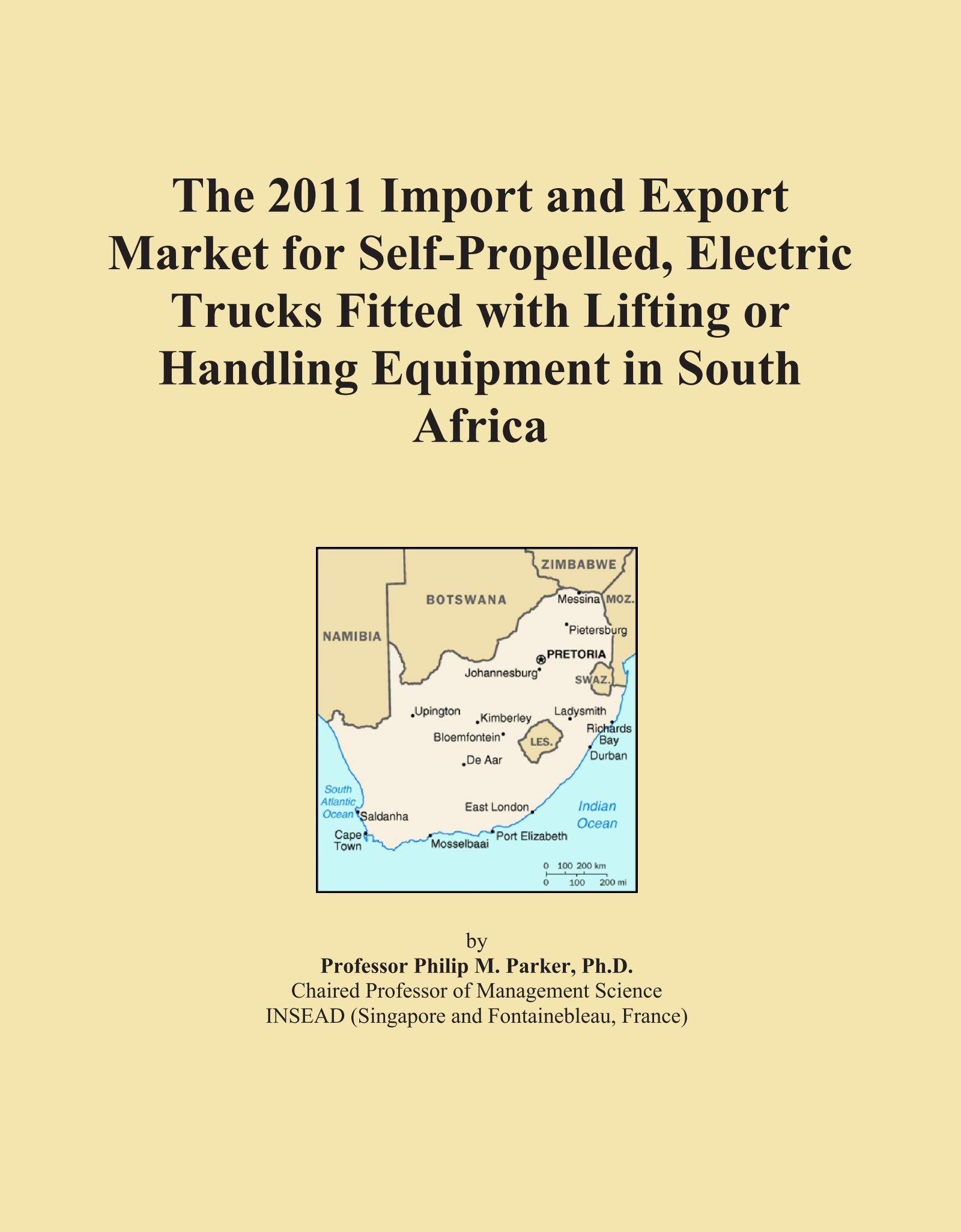 Read Online The 2011 Import and Export Market for Self-Propelled, Electric Trucks Fitted with Lifting or Handling Equipment in South Africa pdf epub