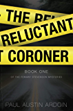 The Reluctant Coroner (Fenway Stevenson Mysteries Book 1)