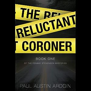 The Reluctant Coroner (Fenway Stevenson Mysteries Book 1)