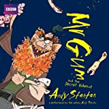Mr Gum and the Secret Hideout: Children's Audio Book: Performed and Read by Andy Stanton (8 of 8 in the Mr Gum Series)
