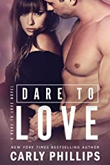 Dare to Love Kindle Edition