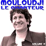 Mouloudji Le Chanteur Vol 2
