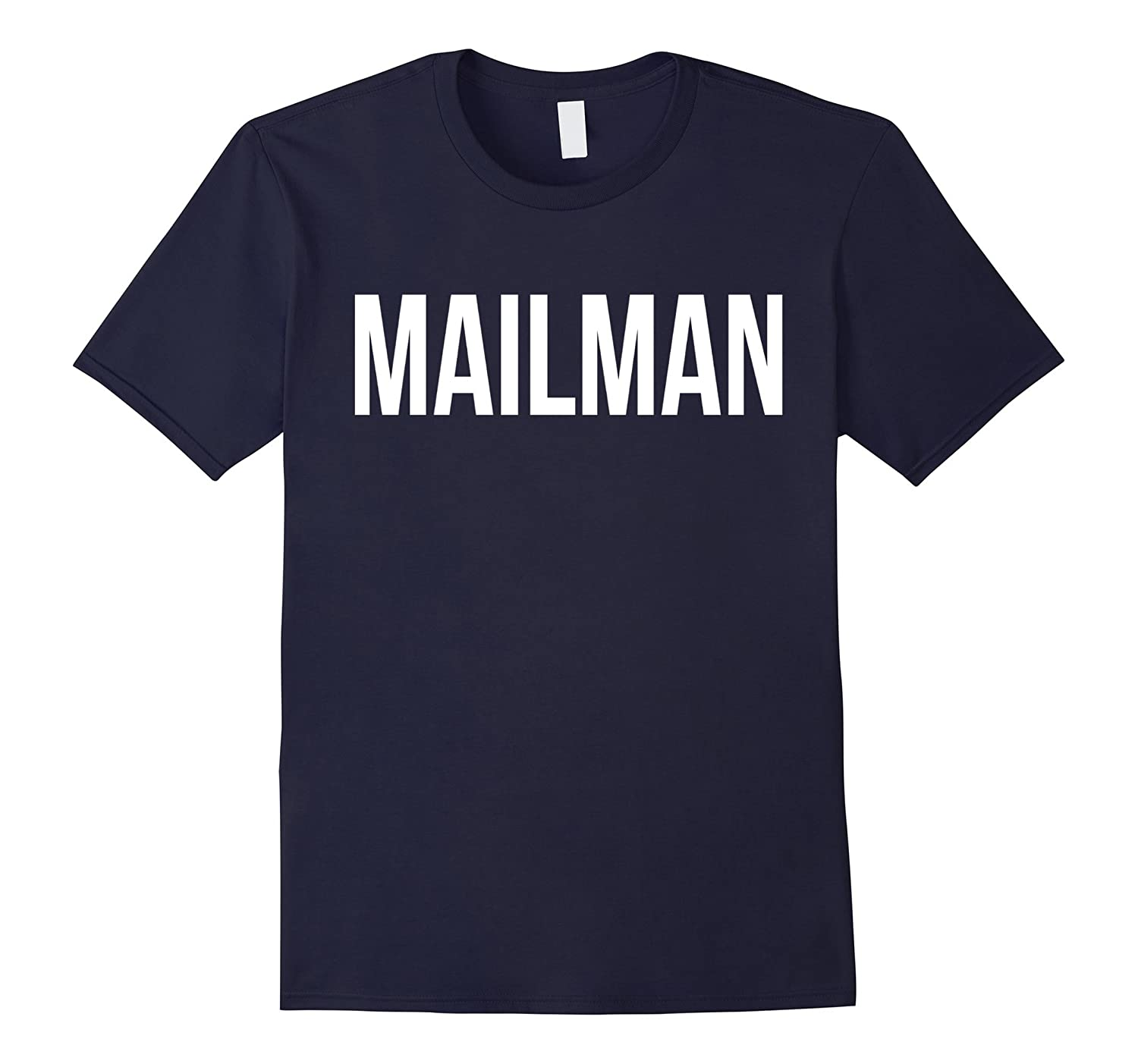 Awesome Mailman T-shirt Best Mailman Costume Ever-PL