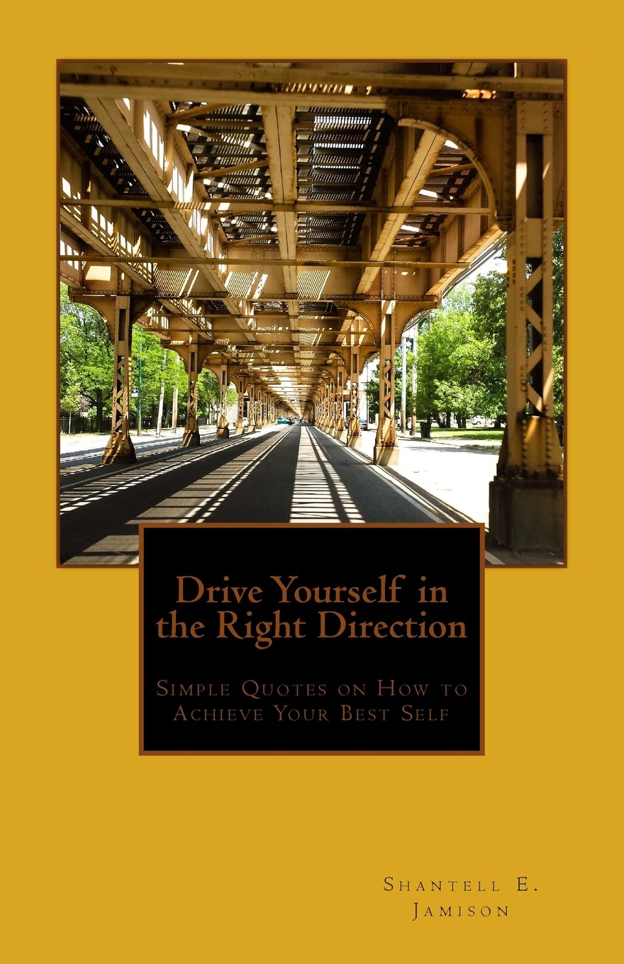 Drive Yourself In The Right Direction Simple Quotes On How To