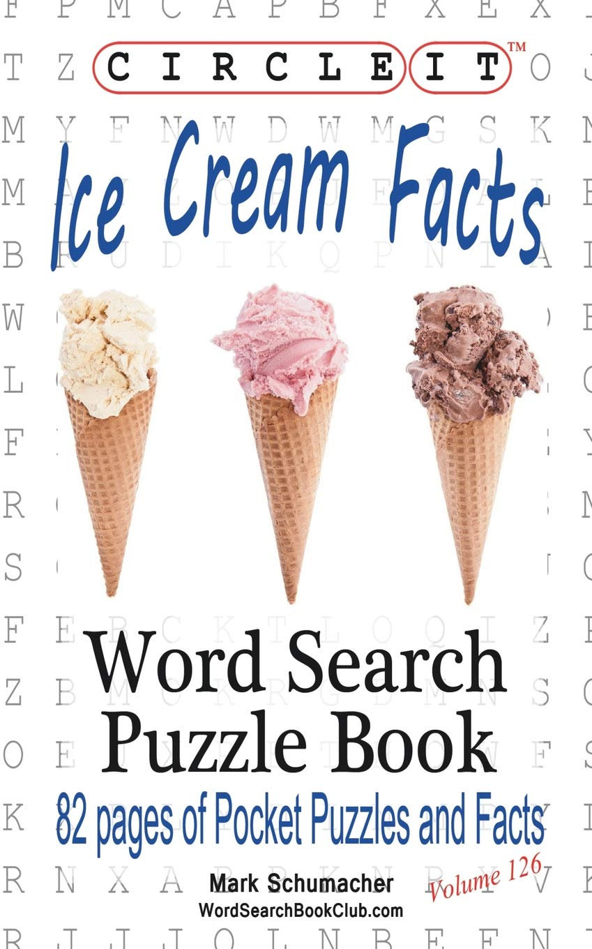 Read Online Circle It, Ice Cream Facts, Word Search, Puzzle Book PDF