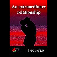 An extraordinary relationship
