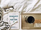 Boundaries for Your Soul: How to Turn Your
