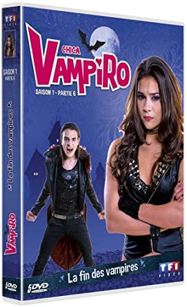 lowest discount for whole family newest collection Chica Vampiro - Saison 1 - Partie 6: DVD & Blu-ray : Amazon.fr