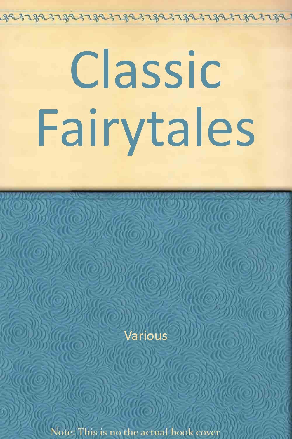 Classic Fairytales: Library Edition