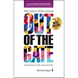 Out of the Gate: What Inspires Us Drives Us Forward