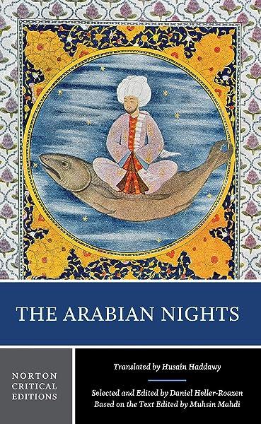 The Arabian Nights Norton Critical Editions 9780393928082 Heller Roazen Daniel Mahdi Muhsin Haddawy Husain Books