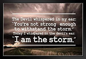 I Am The Storm Quote Motivational Black Wood Framed Art Poster 14x20