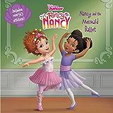 Disney Junior Fancy Nancy: Nancy and the Mermaid Ballet
