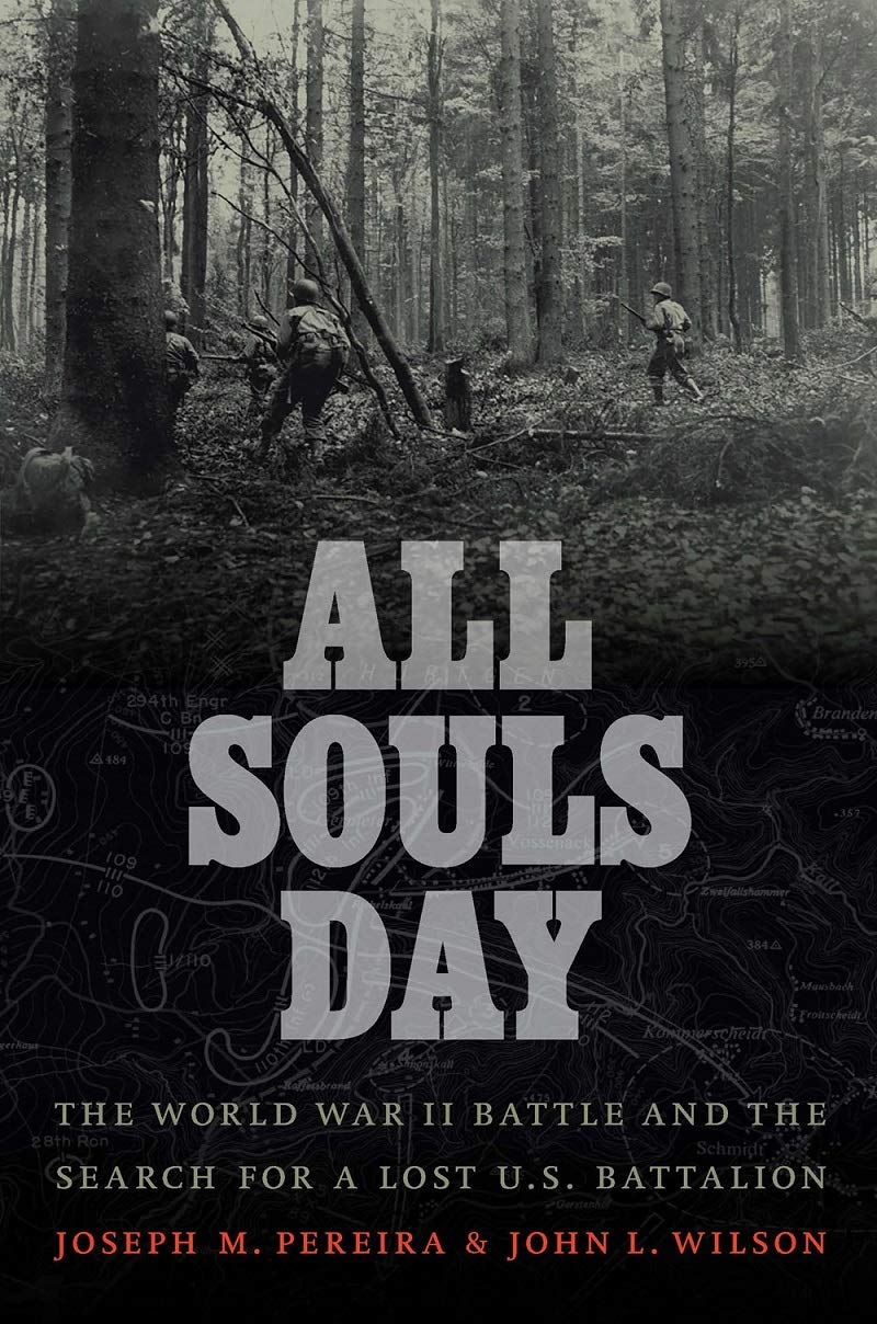 All Souls Day: The World War II Battle and the Search for a ...